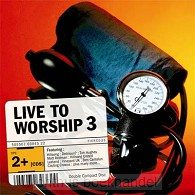 Live to worship 3