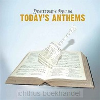 Yesterday's hymns, today's anthems
