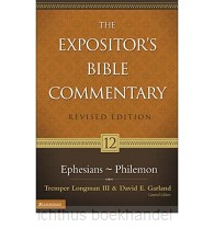 Ephesians - Philemon (EBC) Revised