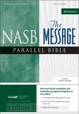 NASB/MESS Parallel message / NASB