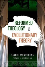 Reformed Theology &  Evolutionary Theory