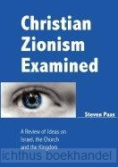 Christian Zionsim examined