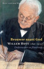 Brouwer naast God, Willem Hovy