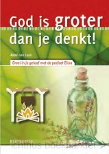 God is groter dan je denkt (Elisa)