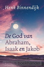 De God van Abraham, Isaak en Jakob